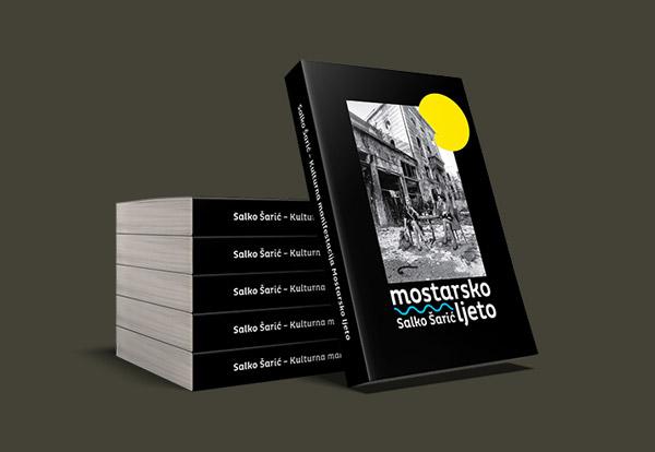 """""""Mostarsko ljeto"""" – programska i foto dokumentacija 1979-2008 – Salko Šarić"""